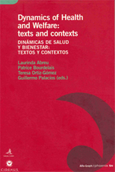 Dynamics of Health and Welfare: texts and contexts