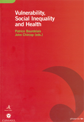 Vulnerability, Social Inequality and Health